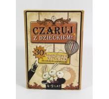 Czaruj z dzieckiem - 30 magicznych sztuczek