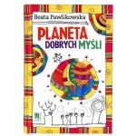 Planeta dobrych Myśli - Beata Pawlikowska