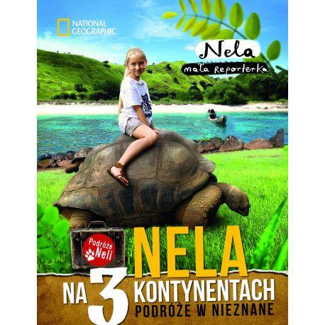 Nela - Tom 2 - Nela na 3 kontynentach. Podróże w nieznane - Nela Mała Reporterka