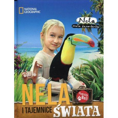 Nela - Tom 3 - Nela i tajemnice świata - Nela Mała Reporterka