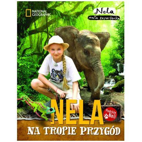 Nela - Tom 4 - Nela na tropie przygód - Nela Mała Reporterka